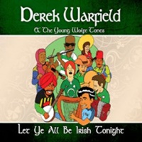 Image for Let Ye All Be Irish Tonight Derek Warfield & The Young Wolfetones
