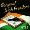 Songs Of Irish Freedom Vol. 1
